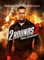Xem Phim 12 Rounds: Reloaded-12 VÒNG SINH TỬ: CÂN NÃO