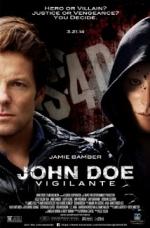 Xem Phim John Doe: Vigilante - Người Hùng Hay Kẻ Ác
