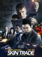 Phim Skin Trade - Mạng Đổi Mạng