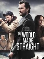 Phim The World Made Straigh - Đời Là Thế