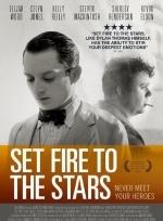 Phim Set Fire to the Stars - Ánh Lửa Nơi Vì Sao