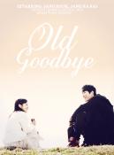 Xem Phim Old Goodbye-Tìm Về Quá Khứ