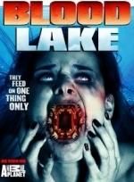 Xem Phim Blood Lake: Attack of the Killer Lampreys-Hồ Máu: Cuộc Tấn Công Của Cá Mút Đá