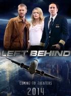 Phim Left Behind - Những Kẻ Sống Sót