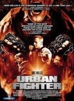 Xem Phim Urban Fighter - Võ Sĩ Đường Phố