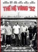 Phim The Class Of 92 - Thế Hệ Vàng 92