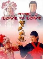 Phim Love Is Love - Tình Yêu Và Cuộc Đời