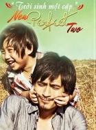 Phim New Perfect Two - Trời Sinh Một Đôi