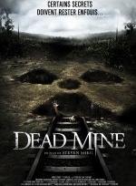 Phim Dead Mine - Khu Mộ Tử Thần