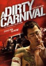 Xem Phim A Dirty Carnival - Phi Vụ Bẩn