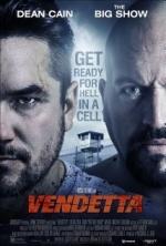 Phim Vendetta 2 - Hận Thù 2: Ngục Tù