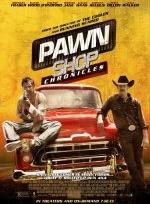 Phim Pawn Shop Chronicles - Thị Trấn Cuồng Loạn