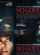 Phim No Good Deed - Kẻ Lạ Mặt