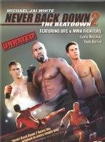 Phim Never Back Down 2: The Beatdown - Không Chùn Bước 2: Kẻ Phản Bội
