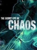 Xem Phim The Secret Life Of Chaos - Bí Ẩn Của Sự Hỗn Loạn