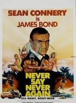 Phim Never Say Never Again - Không Bao Giờ Nói Không Lần Nữa