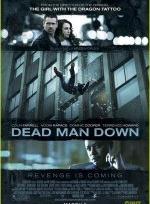 Phim Dead Man Down - Kẻ Báo Thù