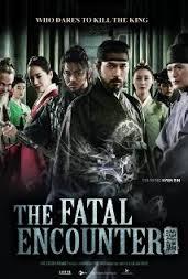 Phim The Fatal Encounter - CUỒNG NỘ BÁ VƯƠNG (VẬN MỆNH VƯƠNG TRIỀU)