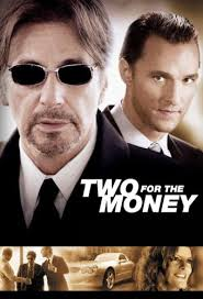 Phim Two For The Money - Hai Kẻ Cá Cược