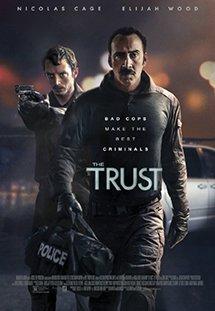 Xem Phim The Trust - Bộ Đôi Cớm Bẩn