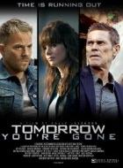 Xem Phim Tomorrow You're Gone-Quyết Tâm Rửa Hận