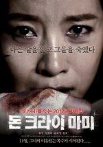Phim Don't Cry, Mommy - Mẹ Ơi Đừng Khóc