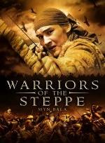 Xem Phim Myn Bala Warriors Of The Steppe-Cuộc Chiến Trên Thảo Nguyên