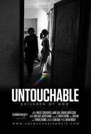 Phim Untouchable: Children of God - CON CỦA CHÚA