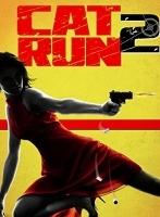 Xem Phim Cat Run 2 - SÁT THỦ MÈO HOANG 2