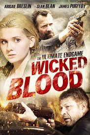 Phim Wicked Blood - KẺ KHÁT MÁU