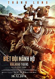 Phim Railroad Tigers-Biệt Đội Mãnh Hổ