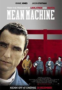 Phim Mean Machine - Đội Bóng Nhà Tù