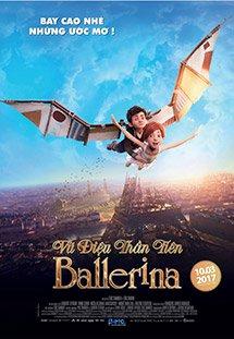 Phim Ballerina - Leap! - Vũ Điệu Thần Tiên