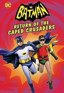 Phim Batman: Return of the Caped Crusaders - Batman: Sự Trở Lại Của Đội Quân Thập Tự