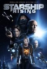 Phim Starship: Rising - Cuộc Chiến Tàu Vũ Trụ