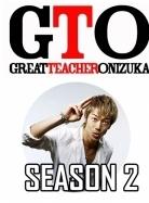 Phim GTO - Great Teacher Onizuka 2 - Thầy giáo vĩ đại Onizuka 2