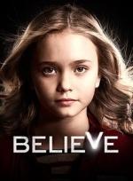 Xem Phim Believe - Season 1 - Niềm Tin 1