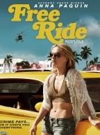 Phim Free Ride - Vòng Xoáy Tội Ác