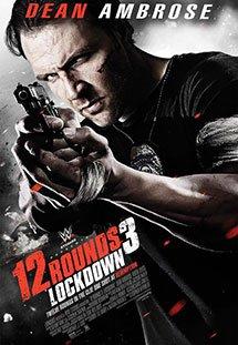 Phim 12 Rounds 3: Lockdown - Vòng sinh tử 3: Lệnh Phong Tỏa