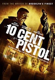 Xem Phim 10 Cent Pistol - 10 Cent Pistol