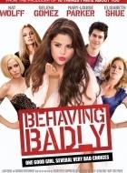 Phim Behaving Badly - Anh Chàng May Mắn