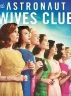 Phim The Astronaut Wives Club - Season 1 - Hội Phu Nhân Các Phi Hành Gia 1