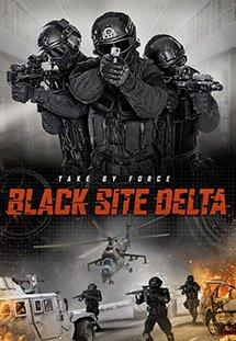 Phim Black Site Delta - Trận Tuyến Delta
