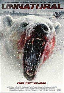 Phim Unnatural - Gấu Đột Biến