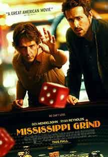 Phim Mississippi Grind - Tay Cờ Bạc