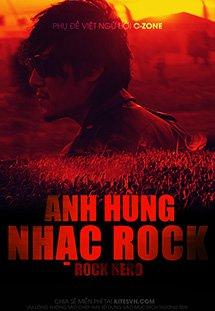 Xem Phim Rock Hero-Anh Hùng Nhạc Rock