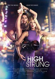 Phim High Strung - Vũ Điệu Đam Mê