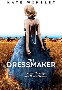 Phim THE DRESSMAKER - Thợ May Trả Thù