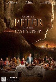 Xem Phim APOSTLE PETER AND THE LAST SUPPER-Tông Đồ Peter Và Bữa Ăn Cuối Cùng