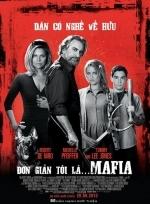 Phim The Family - Đơn Giản Tôi Là Mafia